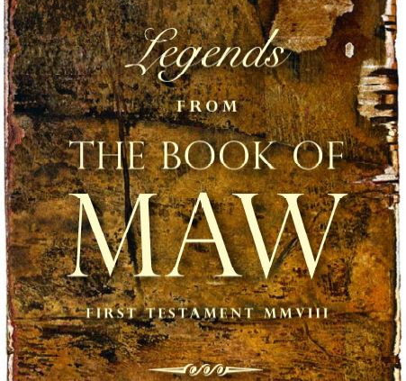 Legends from the Book of Maw